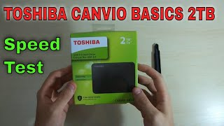 Toshiba Canvio Basics 2TB HDD Unboxing amp Speed Test