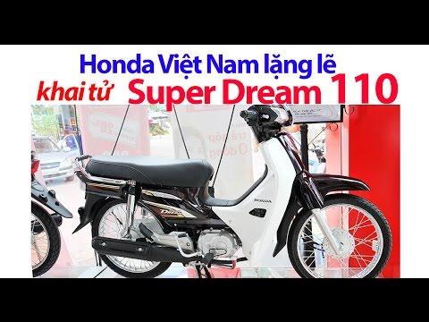 Honda Việt Nam Lặng Lẽ Khai Tử Super Dream 110!