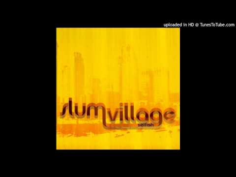 Slum Village - Selfish ft. Kanye West & John Legend