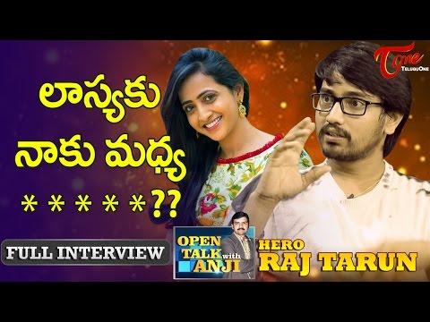 Young Hero Raj Tarun Exclusive Interview | Open Talk with Anji | #07 | Telugu Interviews