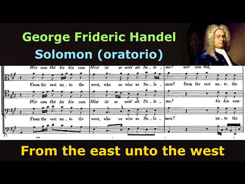 Handel choruses - From the east unto the west