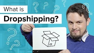 What is Dropshipping? How to Make Money Online – 2019