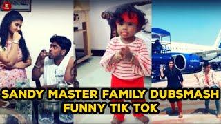 Sandy Master Kid Cute Dubsmash | Bigg Boss Dance Master Sandy Family Dubsmash | Sandy Tik Tok Videos