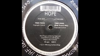 Hope ‎– Tree Frog (Dub Trance Mix)