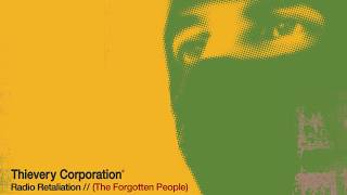 Thievery Corporation - (The Forgotten People) [Official Audio]