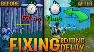 How to FIX EDIT DELAY and IMPROVE Edit Response Time (Fortnite Edit Lag)