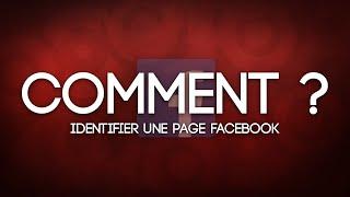 [TUTO FR] Comment identifier une page Facebook ?
