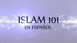 Islam 101 en Español - Episodio 1 Concepto de nuestra Enseñanzas