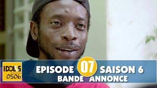 IDOLES - saison 6 - épisode 7 : la bande annonce