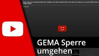 Youtube Tutorial | GEMA-Sperre umgehen (Alle Browser) / 2016 [Deutsch/HD]