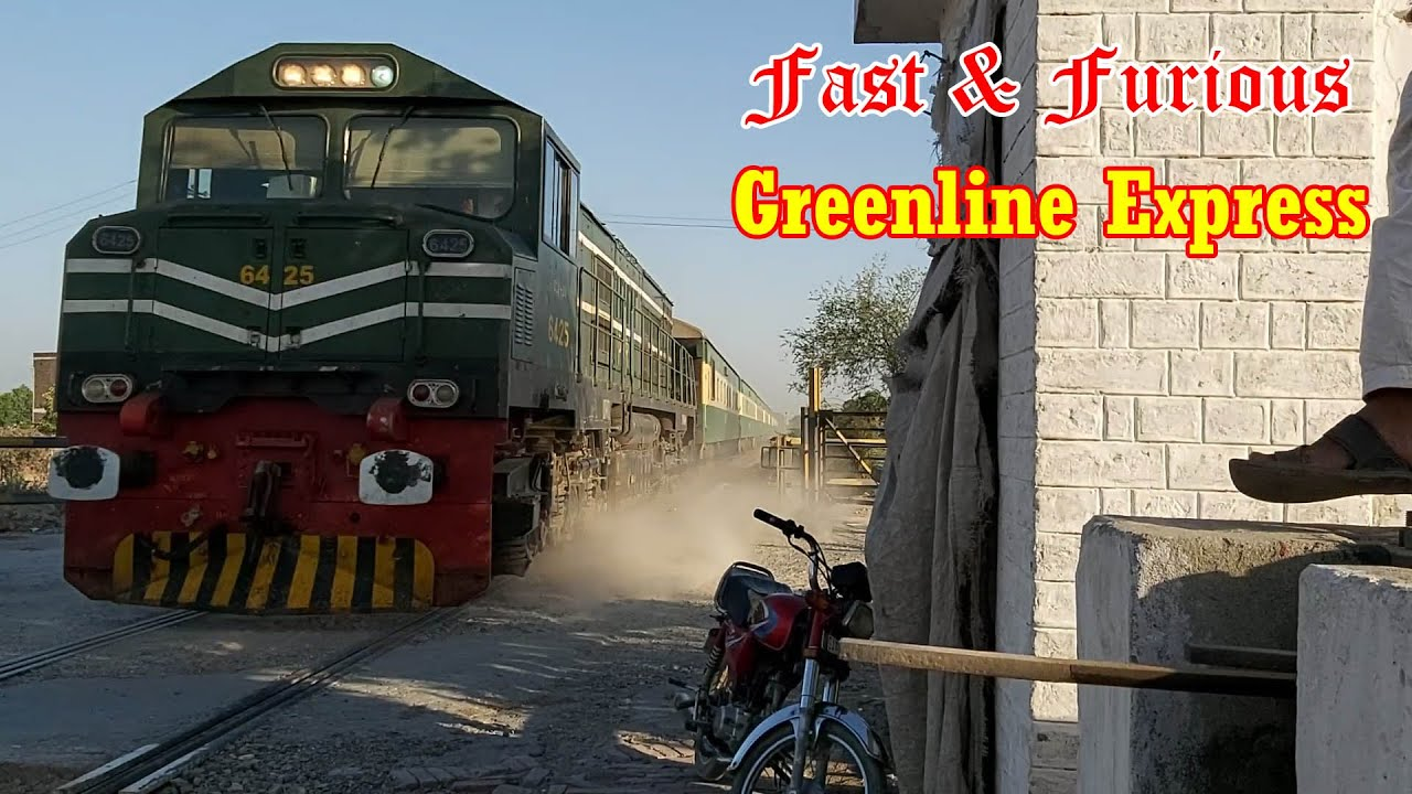 Too Fast & Furious || 20 minutes late 5up Greenline Express of Pakistan Railways