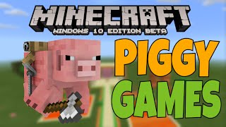 [MCPE] - PIGGY GAMES - Part 1 - Map Gameplay