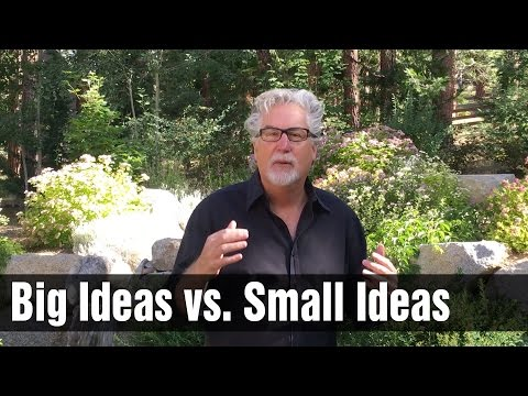 Protecting Your Big Ideas vs Small Ideas