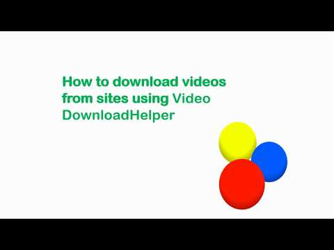 How To Download Videos From Web Sitesusing Video DownloadHelper