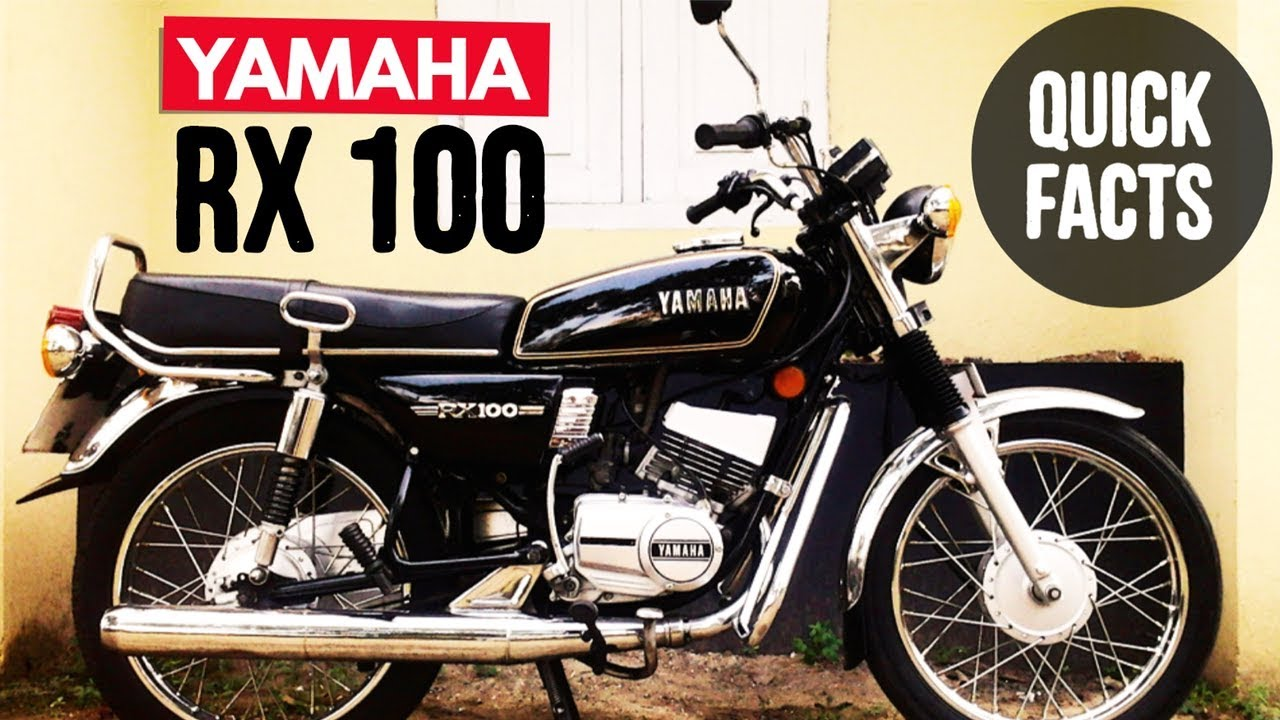 Everything You Need To Know About Yamaha Rx 100 Best Details