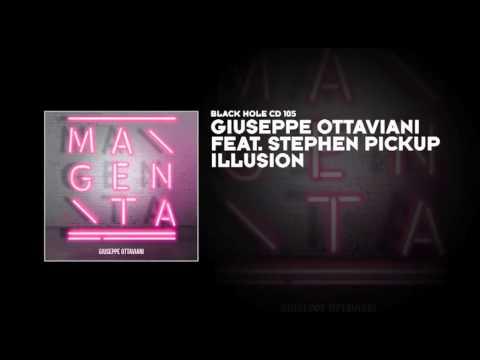 Giuseppe Ottaviani featuring Stephen Pickup - Illusion