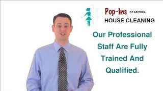 Best House Cleaning Services Peoria AZ - Pop-Ins of Arizona