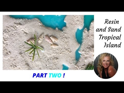 (13) Resin and Sand Tropical Island Tutorial Part 2
