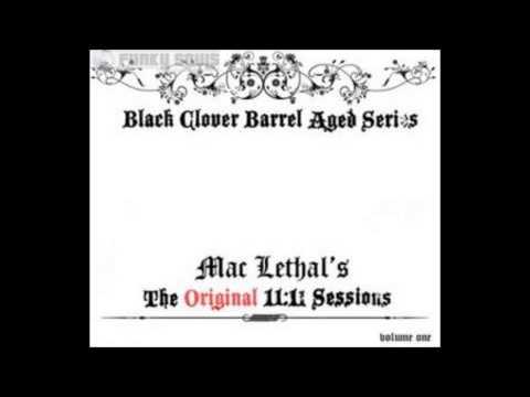 Mac Lethal - The Original 11:11 Sessions (Full Album)