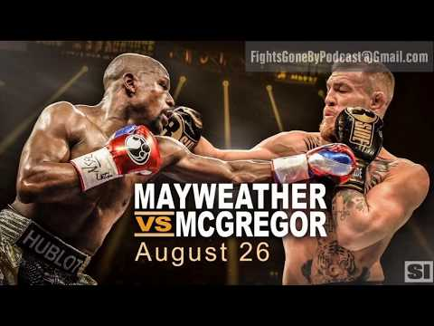 Fights Gone By #42: Mayweather vs McGregor - The Big Silly Fight
