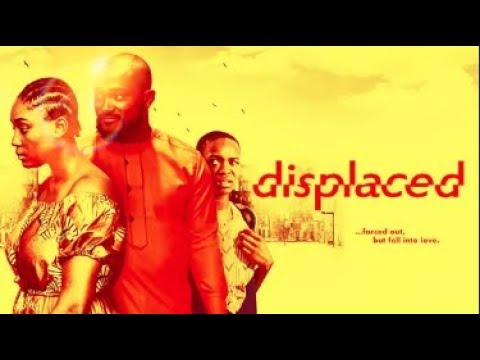 Download Displaced  - Latest 2017 Nigerian Nollywood Drama Movie (20 min preview)