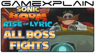 Sonic Boom: Rise of Lyric - All Boss Battles (Wii U)