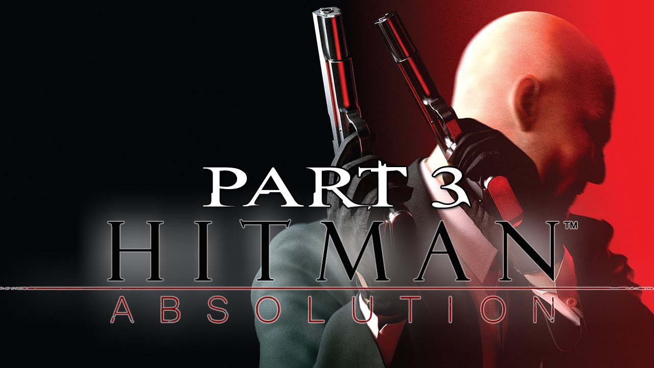 Hitman Absolution Walkthrough Gameplay - Part 3 - RUN FOR YOUR LIFE (PC, PS3, XBOX 360) - YouTube