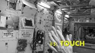 The Five Senses in Space: Touch