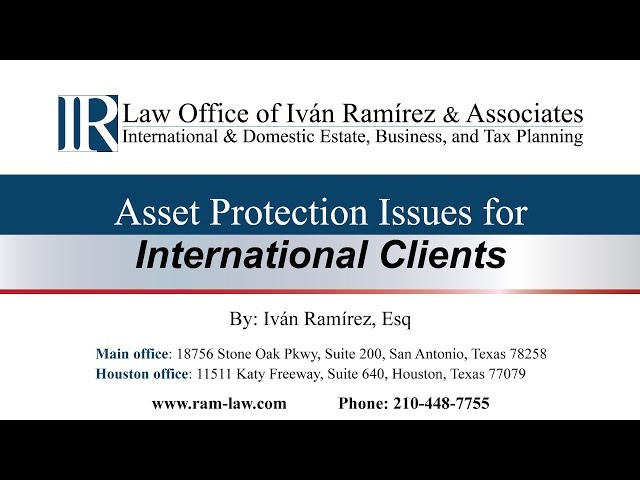 Asset Protection Issues for International Clients