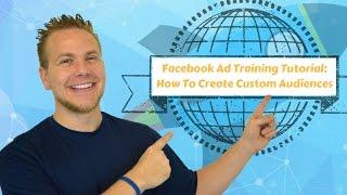 Facebook Annonce La Formation Tutoriel: Comment Créer Les Audiences Personnalisées