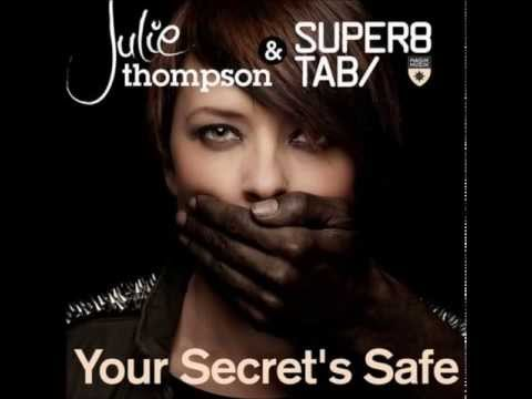 Julie Thompson ft Super8 & Tab - Your Secrets Safe (Original Mix)