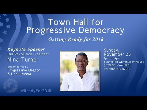 Town Hall for Progressive Democracy - #ReadyFor2018 - With Our Revolution President Nina Turner