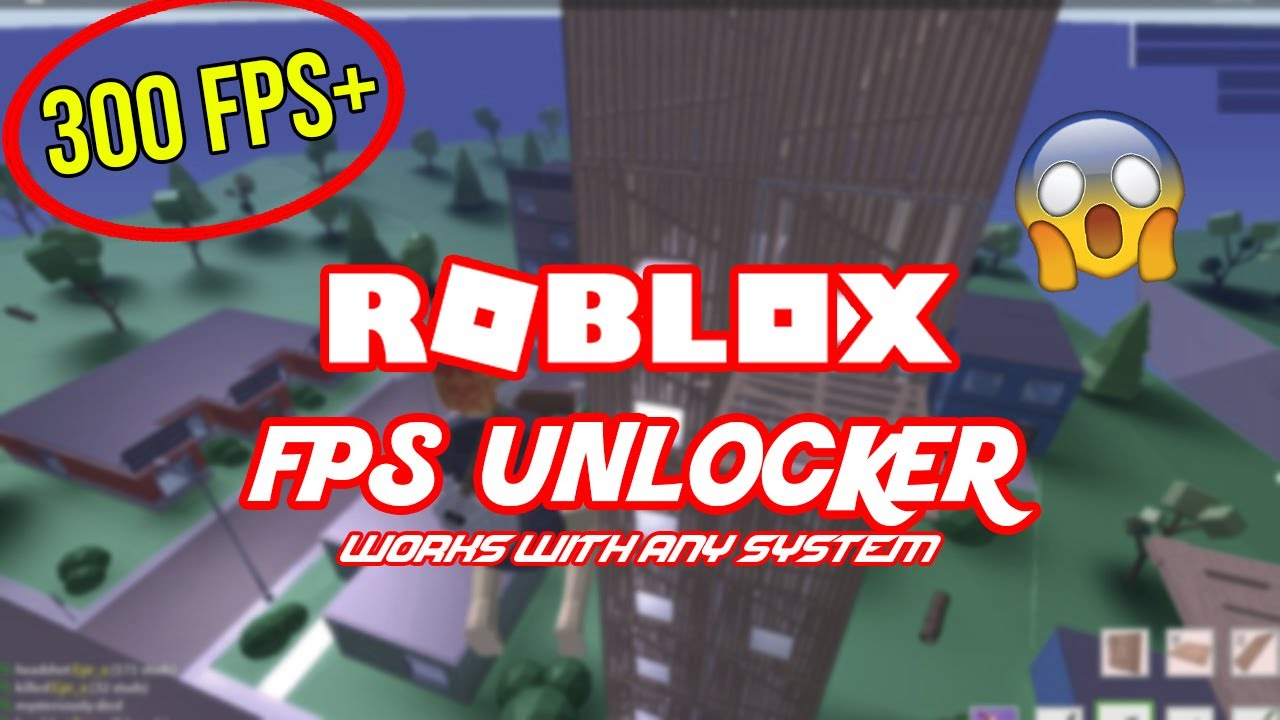 Get Unlimited Fps For Any Game In Roblox Roblox Fps Unlocker