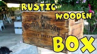 Rustic wooden box (Wooden crate -Vecchia cassa di legno)