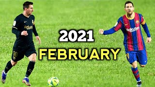 Lionel Messi Stays At His Own Level - February 2021