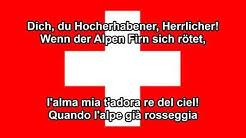 Salmo Svizzero -  l'inno nazionale della Svizzera (DE, IT testo)