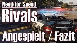 Need for Speed Rivals ★ Angespielt & Fazit ★ Police Gameplay [Deutsch/HD]