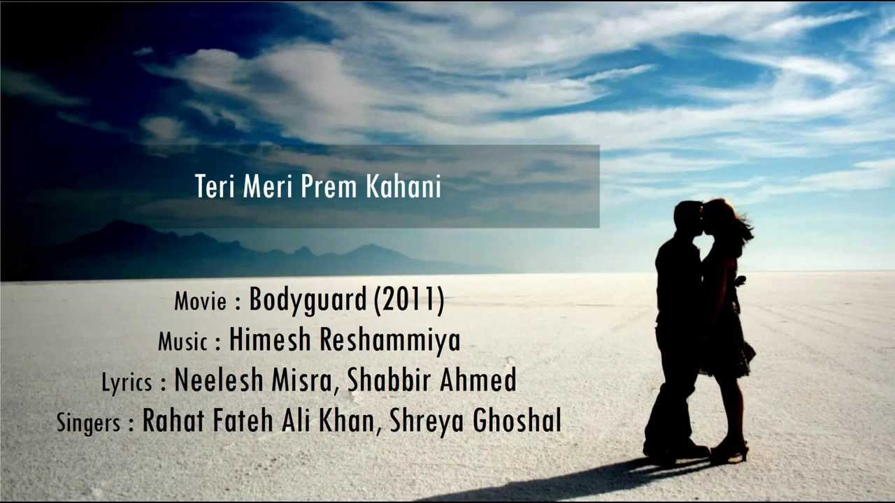 Teri Meri Prem Kahani Bodyguard Hindi Lyrics English
