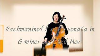 Rachmaninoff Cello Sonata In G Minor Op.19 3rd Mov Zenith-JuHye Cello 라흐마니노프 첼로 소나타