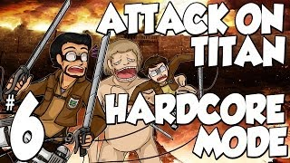 Attack on Titan Tribute Game (Hardcore Mode) | Ep.6 | Lets Stay alive Boys!