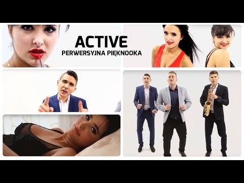 Active - Perwersyjna pięknooka (Official Video)