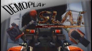 Demoplay: Steel Lancer Arena International