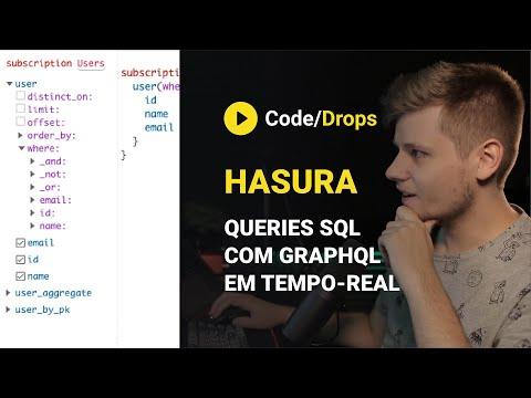 Manipulando PostgreSQL Com GraphQL + Hasura | Code/Drops #14
