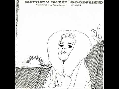 Matthew Sweet - Girlfriend (alternate take)