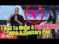 I Had To Wear A Pink Panty With A Sanitary Pad | Akshay Kumar | PADMAN
