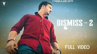 Dismiss 2 (llucky Shah) Mp3 Song Download