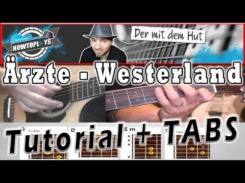 Ärzte - WESTERLAND | Anfänger + original Version | Akustik Gitarre Lernen Tutorial+Tabs
