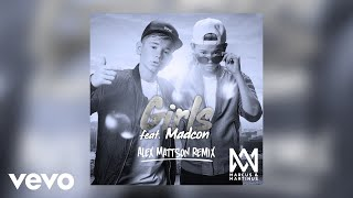 Marcus Andamp Martinus - Girls Alex Mattson Remix Ft. Madcon