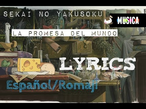 Sekai no Yakusoku /La promesa del mundo (Lyrics -Español/Rōmaji)