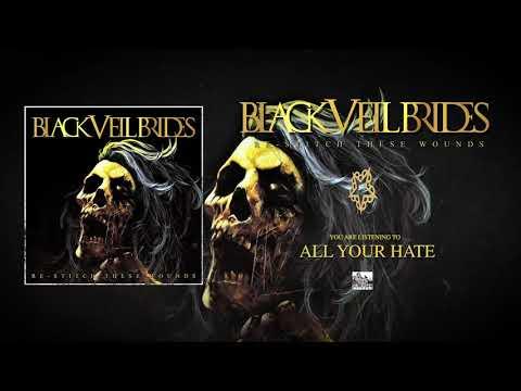 BLACK VEIL BRIDES - All Your Hate